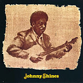 Play & Download Johnny Shines by Johnny Shines | Napster