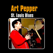 St. Louis Blues by Art Pepper