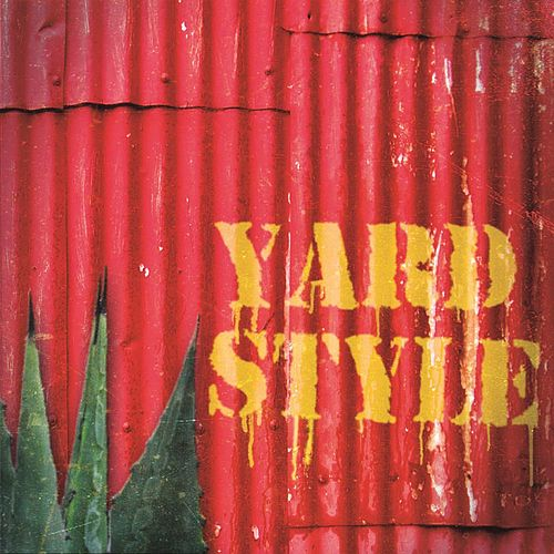 Yardstyle by Big Sugar