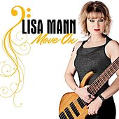 Play & Download Move On by Lisa Mann | Napster
