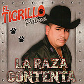 Play & Download La Raza Contenta by El Tigrillo Palma | Napster