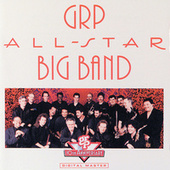 Play & Download GRP All-Star Big Band by GRP All-Star Big Band | Napster