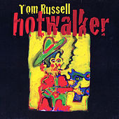 Play & Download Hotwalker by Tom Russell | Napster