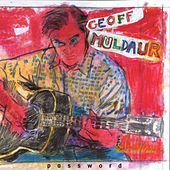 Password by Geoff Muldaur