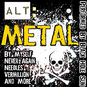 Play & Download Alt: Metal by Black Hole Sun | Napster