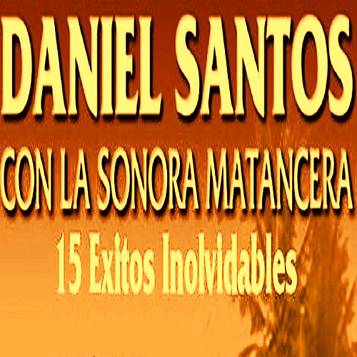 Play & Download 15 Exitos by La Sonora Matancera | Napster