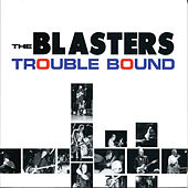Play & Download Trouble Bound by The Blasters | Napster