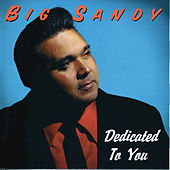 Play & Download Dedicated To You by Big Sandy and His Fly-Rite Boys | Napster