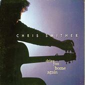 Play & Download Drive You Home Again by Chris Smither | Napster