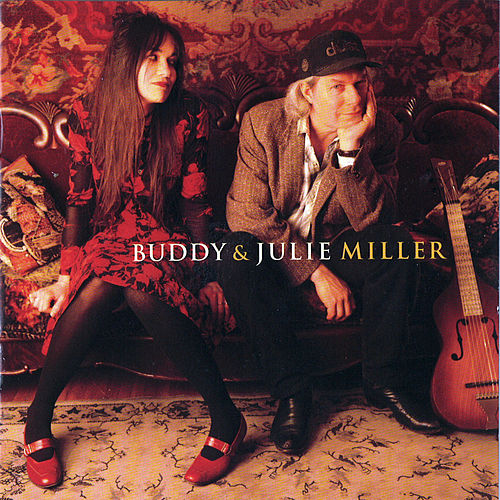 Play & Download Buddy & Julie Miller by Buddy Miller | Napster
