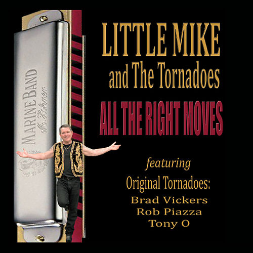 Play & Download All the Right Moves by Little Mike & the Tornadoes | Napster