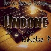 Play & Download Undone by Nikolas P | Napster