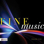 Play & Download Fine Music, Vol. 5 by Various Artists | Napster