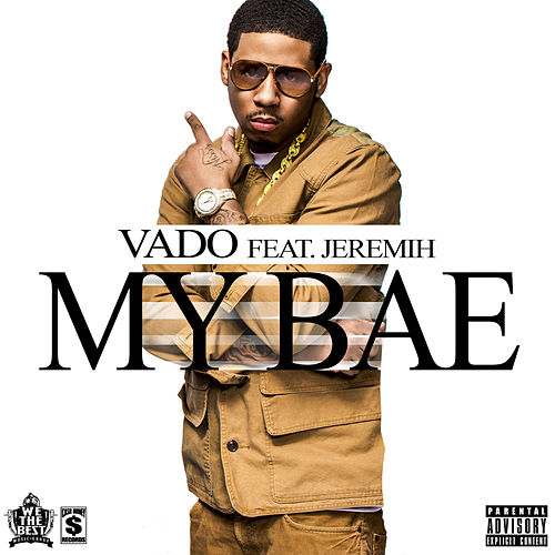 Play & Download My Bae by Vado | Napster