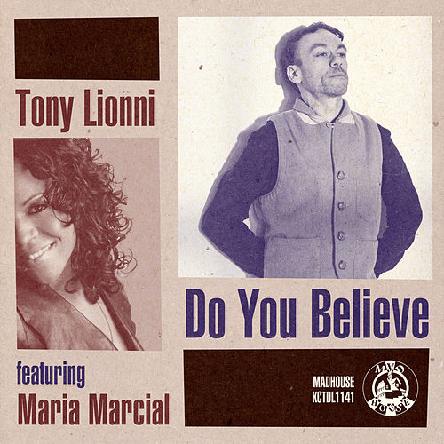 Play & Download Do You Believe by Tony Lionni | Napster
