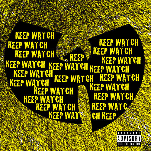 Keep Watch by Wu-Tang Clan