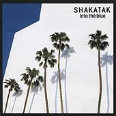 Play & Download Into the Blue by Shakatak | Napster