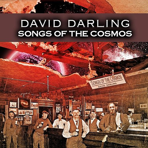 Songs of the Cosmos by David Darling