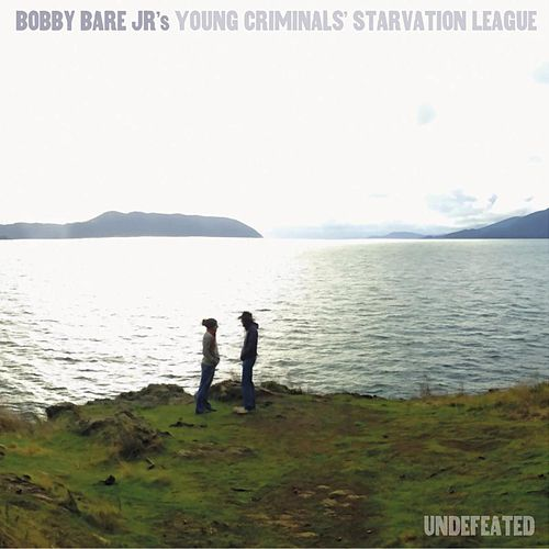 Undefeated by Bobby Bare Jr.