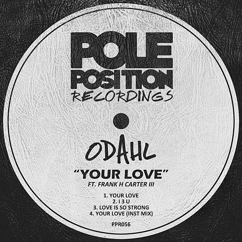 Play & Download Your Love by ODahl | Napster