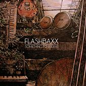 Play & Download Something to Believe by Flashbaxx | Napster