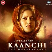 Kaanchi (Original Motion Picture Soundtrack) by Various Artists