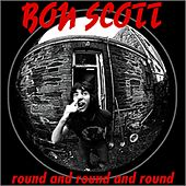 Round and Round (1996) by Bon Scott