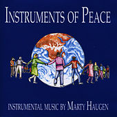 Play & Download Instruments of Peace by Marty Haugen | Napster