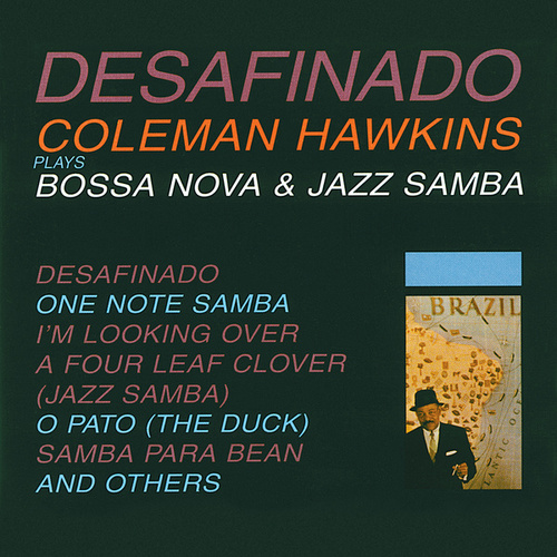 Play & Download Desafinado by Coleman Hawkins | Napster