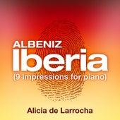 Albeniz: Iberia by Alicia De Larrocha