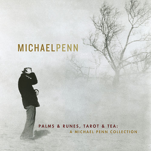 Play & Download Palms & Runes, Tarot & Tea: A Michael Penn Collection by Michael Penn | Napster