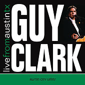 Play & Download Live From Austin, TX by Guy Clark | Napster