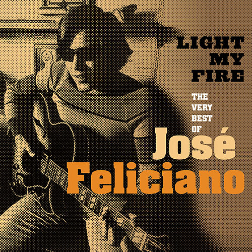 The Best of Jose Feliciano by Jose Feliciano