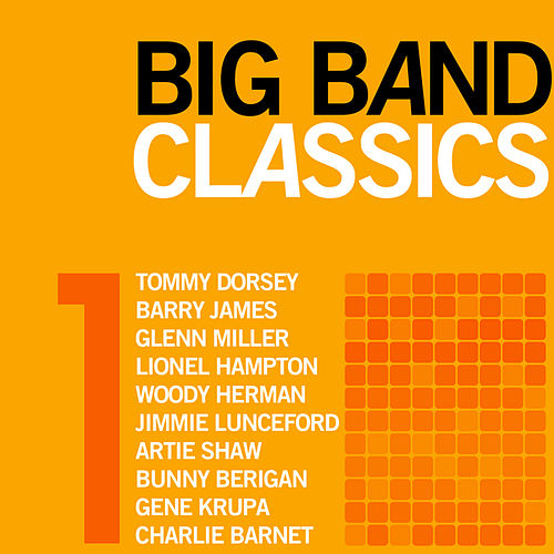 Play & Download Big Band Classics, Volume 1 by Various Artists | Napster