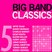 Big Band Classics, Volume 5 by Various Artists