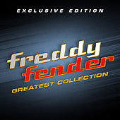 Play & Download Freddy Fender Greatest Collection by Freddy Fender | Napster