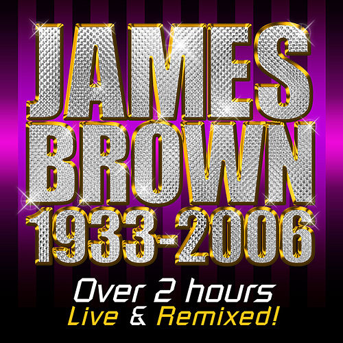The Godfaher of Soul - Live by James Brown