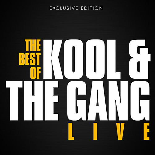 The best of Kool & The Gang! by Kool & the Gang