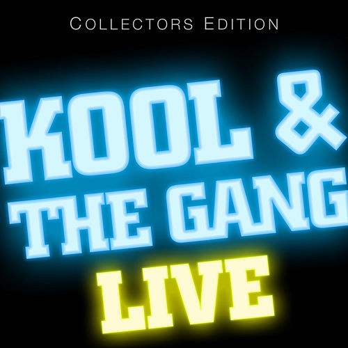 Kool & The Gang, LIVE! by Kool & the Gang