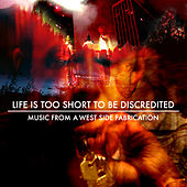 Play & Download Life is too short to be discredited by Various Artists | Napster