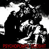 Play & Download Godshit by Psychopomps | Napster