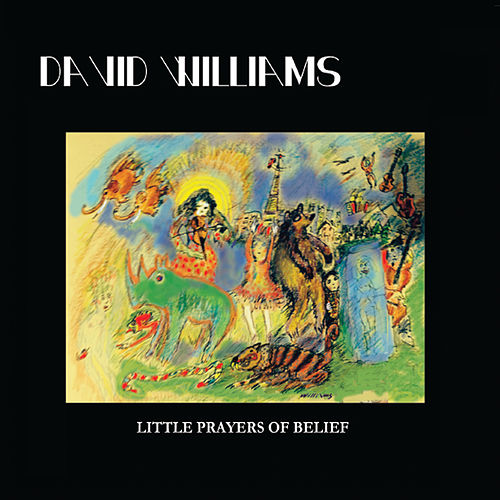 Play & Download Little Prayers of Belief by David Williams | Napster