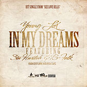 Play & Download In My Dreams (feat. Stu Hustlah & B-Folk) by Young Lox | Napster