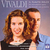 Vivaldi: Il Flauto Dolce – An Instrumental Opera for Recorder and Orchestra by Genevieve Lacey