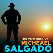 Play & Download The Very Best of Michael Salgado by Various Artists | Napster