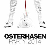 Play & Download Osterhasen Party 2014 by Various Artists | Napster
