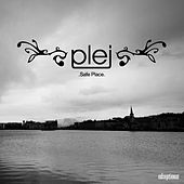 Play & Download Safe Place by Plej | Napster