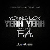 Play & Download Yeah Yeah (feat. F.A.) by Young Lox | Napster