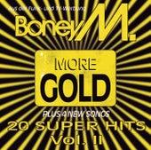 Play & Download More Boney M. Gold by Boney M | Napster