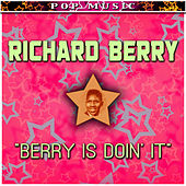 Berry Is Doin' It by Richard Berry